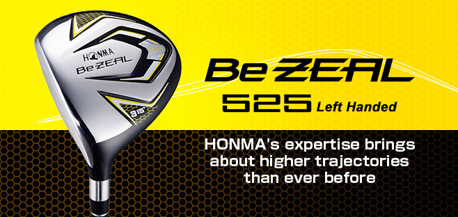 Be ZEAL525 FW:HONMA's expertise brings about higher trajectories than ever before.